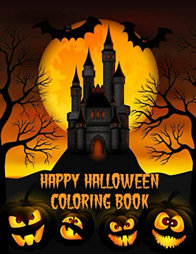 Happy Halloween Coloring Book: A Large Halloween Coloring Book with Halloween Designs Including Witches, Pumpkins, Ghosts, and More!