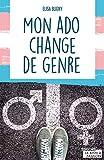 Mon ado change de genre: Témoignage