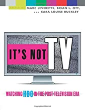 It's Not Tv: Watching HBO in the Post-Television Era