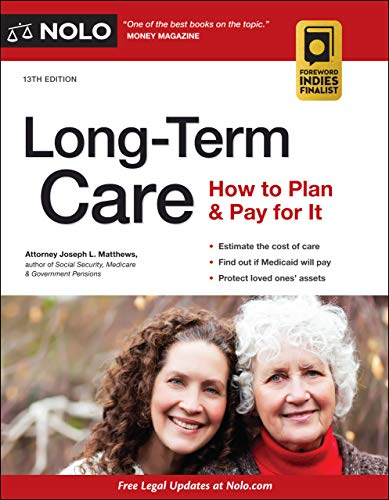 Long-Term Care: How to Plan & Pay for It (English Edition)
