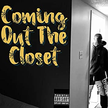 Coming Out the Closet