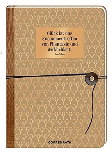 Notizbuch mit Wickelverschluss - Glück ist das Zusammentreffen von Phantasie und Wirklichkeit.