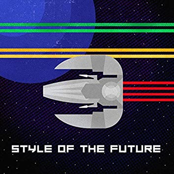 Style of the Future
