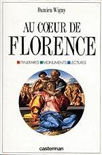 Au coeur de Florence de Damien Wigny