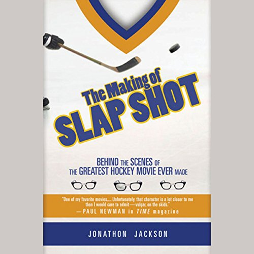 The Making of Slap Shot audiobook cover art