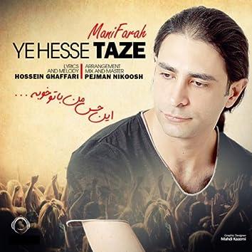 Ye Hesse Taze