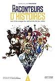 Raconteurs d'Histoires - Les 1000 Visages du Scenariste de Jeu Video