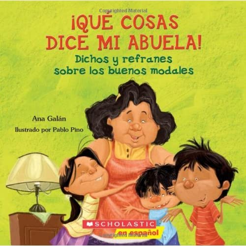 Qué cosas dice mi abuela (The Things My Grandmother Says): (Spanish language