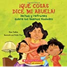 Qué cosas dice mi abuela (The Things My Grandmother Says): (Spanish language edition of The Things My Grandmother Says) (Spanish Edition)