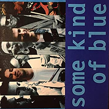 Some Kind of Blue: The Tape Recordings 1986-1987