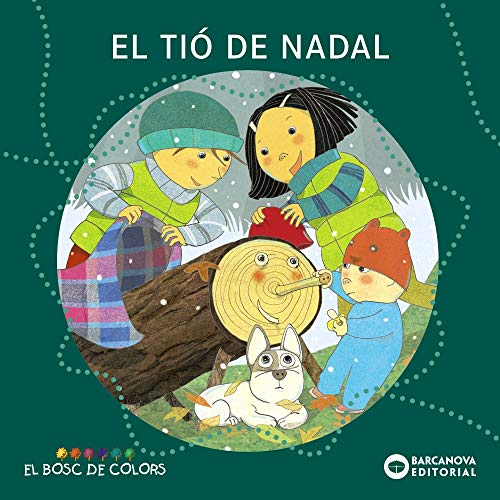 El tió de Nadal (Llibres Infantils I Juvenils - El Bosc De Colors)