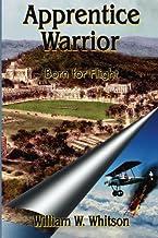Apprentice Warrior: Born for Flight