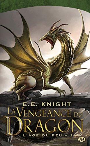 L'Âge du feu, Tome 2: La Vengeance du dragon