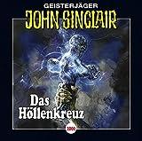 Jason Dark: John Sinclair - Folge 2000: Das Höllenkreuz