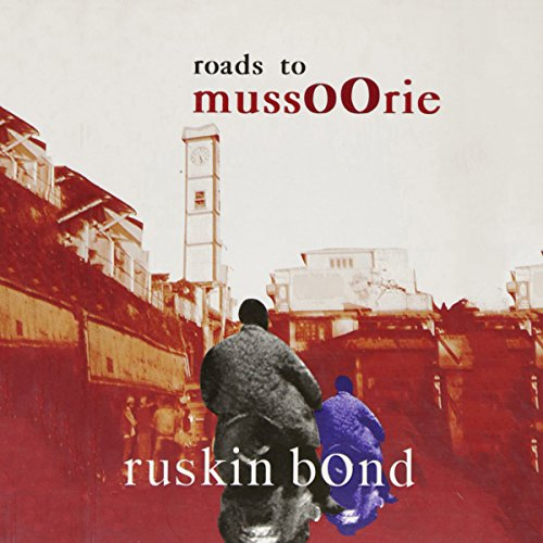 Roads to Mussoorie audiobook cover art