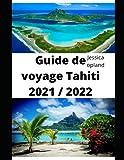Guide de voyage Tahiti 2021 / 2022
