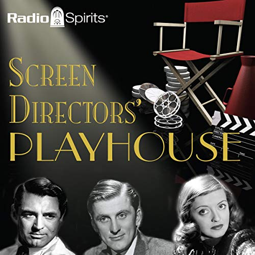 Screen Directors' Playhouse audiobook cover art