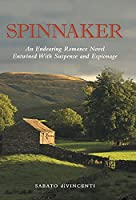 Spinnaker: An Endearing Romance Novel Entwined with Suspense and Espionage