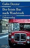 Der letzte Bus nach Woodstock: Kriminalroman. Ein Fall für Inspector Morse 1 (metro)