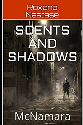 Scents and Shadows: McNamara