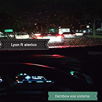 Dembow Ese El Sistema (feat. Aterico)