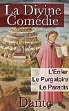 La Divine Comédie (Intégrale les 3 livres : L'Enfer, Le Purgatoire, Le Paradis) - Format Kindle - 1,94 €