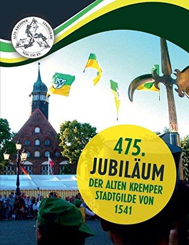 475. Jubiläum der Alten Kremper Stadtgilde von 1541