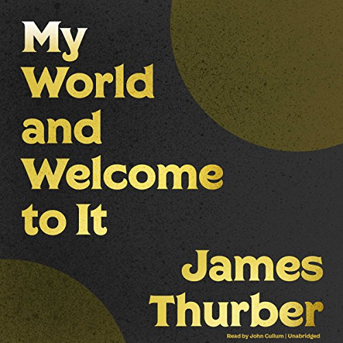 My World - and Welcome to It audiobook cover art