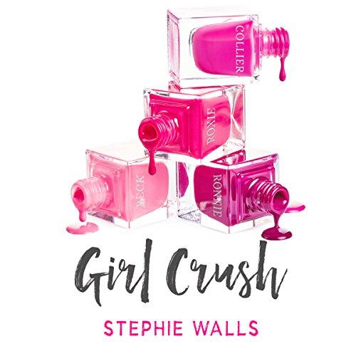 Girl Crush audiobook cover art
