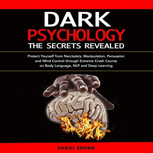 Couverture de Dark Psychology: The Secrets Revealed
