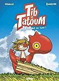 Tib et Tatoum - Bienvenue au clan !