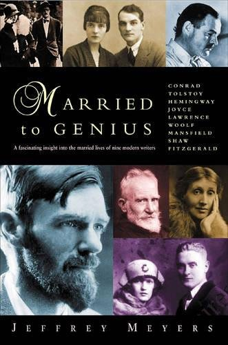 Married to Genius: A Fascinating Insight Into the Married Lives of Nine Modern Writers
