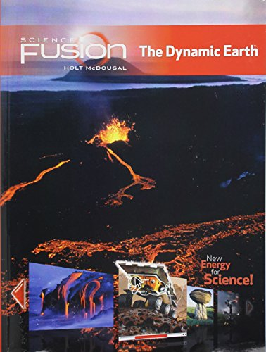 Student Edition Interactive Worktext Grades 6-8 2012: Module E: The Dynamic Earth