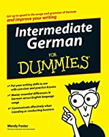 Intermediate German For Dummies (For Dummies Series)