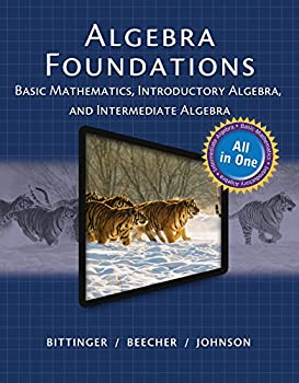 Algebra Foundations  Basic Math Introductory and Intermediate Algebra  2-downloads   All in One Solutions