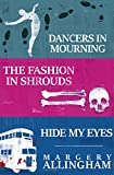 Campion Takes the Stage: Dancers in Mourning, The Fashion in Shrouds, Hide My Eyes