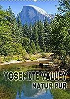 YOSEMITE VALLEY Natur Pur (Wandkalender 2022 DIN A2 hoch): Faszinierende Landschaft (Monatskalender, 14 Seiten )