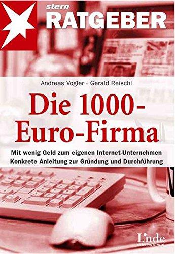 Die 1000-Euro-Firma (stern-Ratgeber)