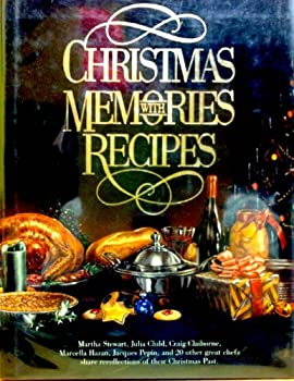 Hardcover Christmas Memories, with Recipes : Twenty-Five Great Cooks Share Recollections of Their Christmases Past Book
