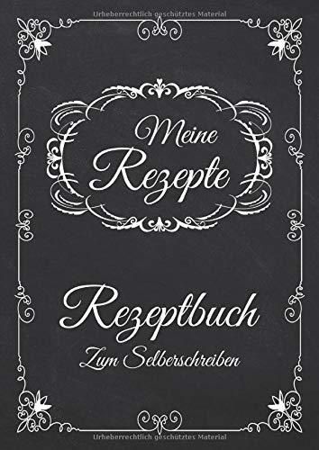 Meine Rezepte - Rezeptbuch Zum Selberschreiben: Blanko Kochbuch A4 Zum Eintragen Für Alle Rezeptideen Zum Kochen Und Backen - Motiv: Vintage Schwarz Weiß Ornamente Nostalgisch - Auf Alt Gemacht