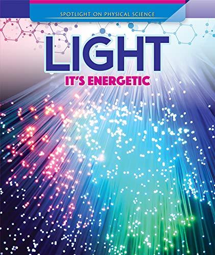 Light: It's Energetic