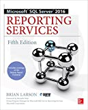 Microsoft SQL Server 2016 Reporting Services, Fifth Edition (English Edition)