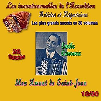 Les incontournables de l'accordéon, vol. 10 (Mon amant de Saint-Jean) [25 succès]