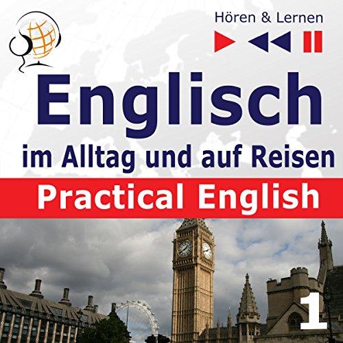 Practical English - Alltagssituationen. Englisch im Alltag und auf Reisen 1 - Niveau A2 bis B1 Titelbild