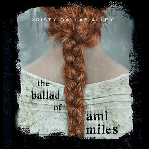 The Ballad of Ami Miles cover art
