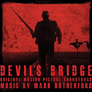 Devil's Bridge (Original Motion Picture Soundtrack)