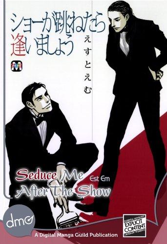Seduce Me After The Show (Yaoi Manga) (English Edition)