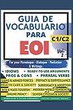 GUÍA DE VOCABULARIO PARA EOI C1/C2 VOL.2 (SERIE LIBROS PARA APROBAR LA EOI)