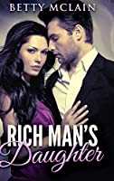 Rich Man's Daughter: Large Print Hardcover Edition