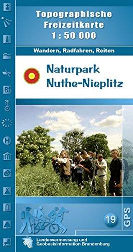 Naturpark Nuthe-Nieplitz: Topographische Freizeitkarte 1:50000 (Topographische Freizeitkarten 1:50000, Land Brandenburg / Für Wanderungen, Rad- und Bootsfahrten)